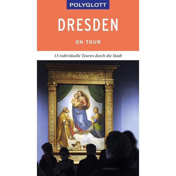POLYGLOTT on tour Reiseführer Dresden - Reiseführer