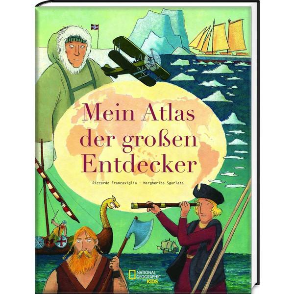 Mein Atlas der großen Entdecker - Kinderbuch