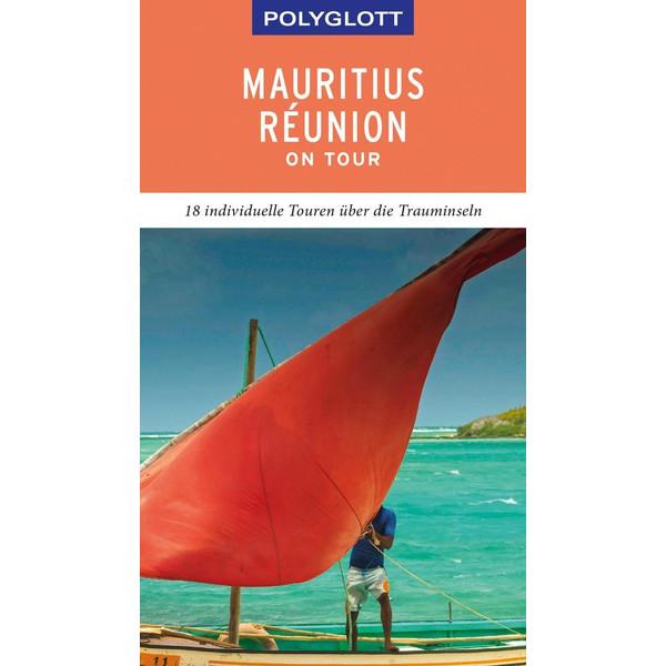 POLYGLOTT on tour Reiseführer Mauritius/Réunion - Reiseführer