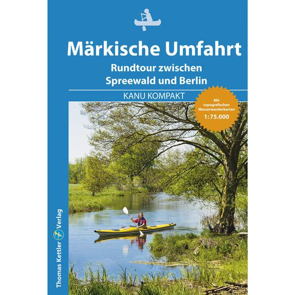 Kanu Kompakt Märkische Umfahrt - Reiseführer