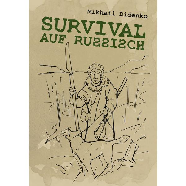 Survival auf Russisch - Survival Guide