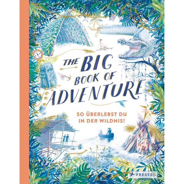 The Big Book of Adventure (dt.) - Kinderbuch