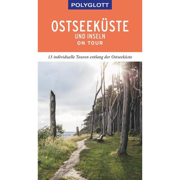 POLYGLOTT on tour Reiseführer Ostseeküste & Inseln - Reiseführer