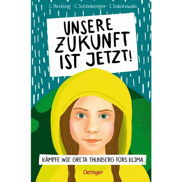 Unsere Zukunft ist jetzt! - Kinderbuch