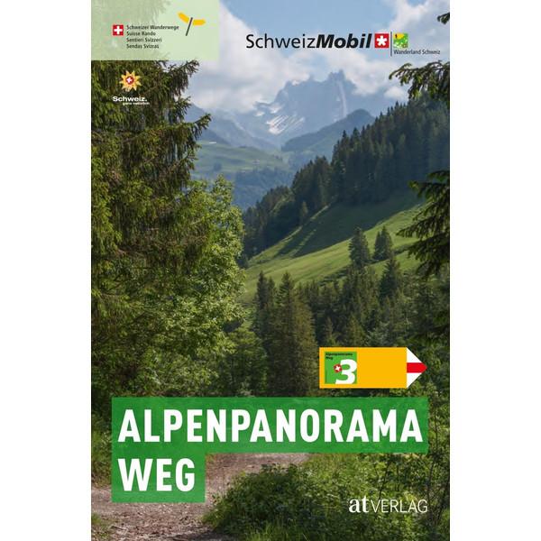 Alpenpanoramaweg - Wanderführer