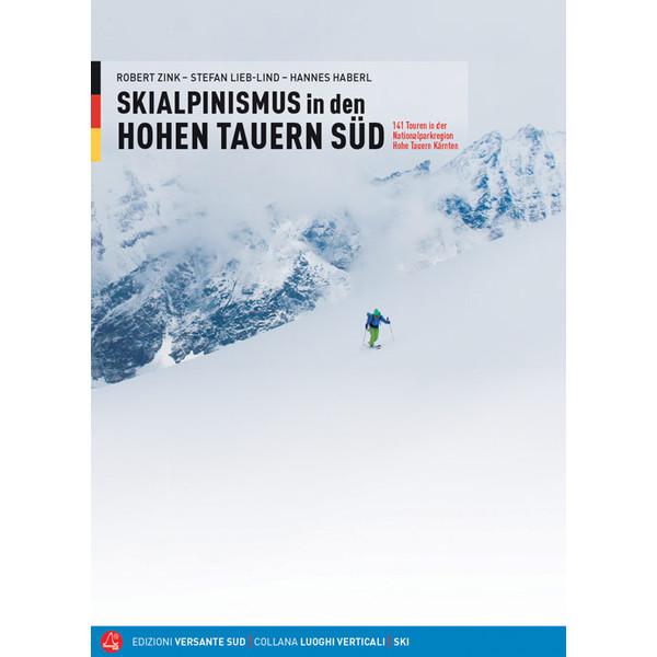 Skialpinismus in den Hohen Tauern - Reiseführer