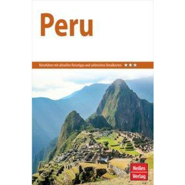 Nelles Guide Reiseführer Peru - Reiseführer