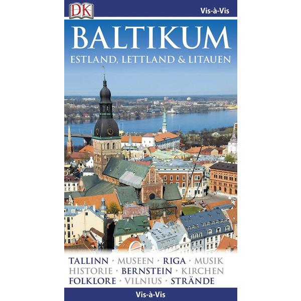 Vis-à-Vis Reiseführer Baltikum. Estland, Lettland & Litauen - Reiseführer