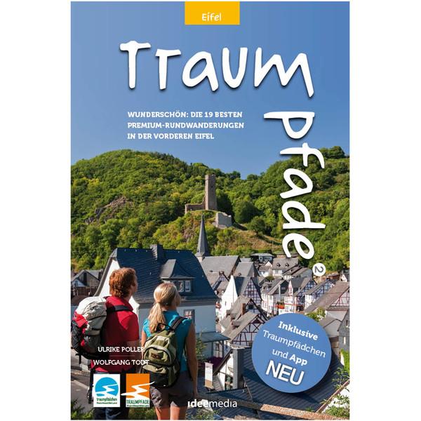 Traumpfade & Traumpfädchen 2 - Eifel - Wanderführer
