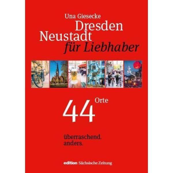Dresden Neustadt für Liebhaber - Reiseführer