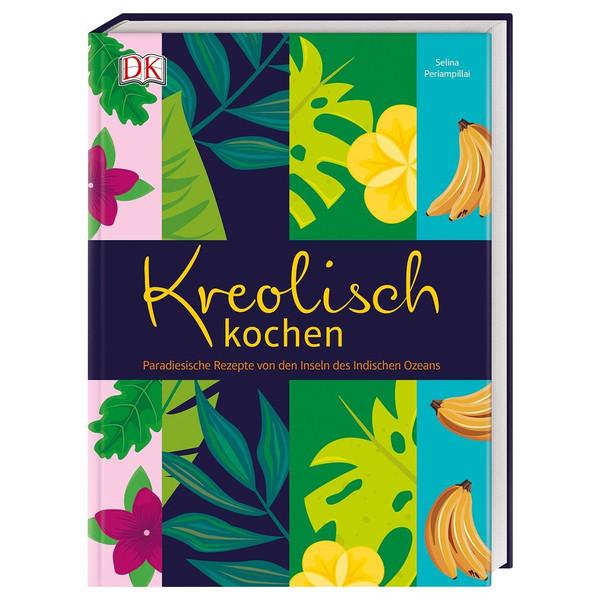 Kreolisch kochen - Kochbuch