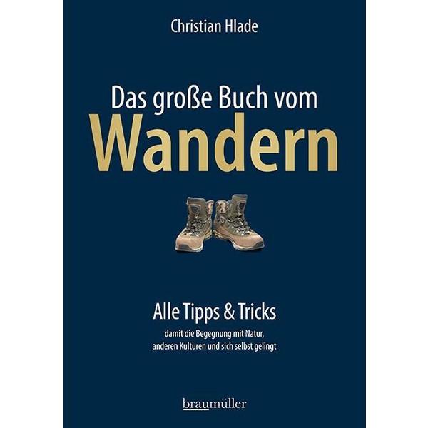Das große Buch vom Wandern - Ratgeber