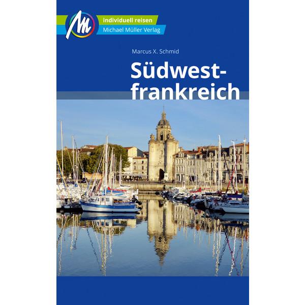 Südwestfrankreich Reiseführer Michael Müller Verlag - Reiseführer