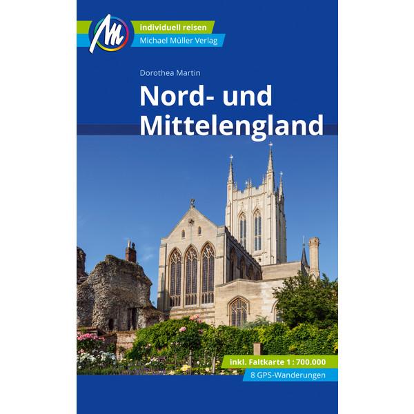 Nord- und Mittelengland Reiseführer Michael Müller Verlag - Reiseführer