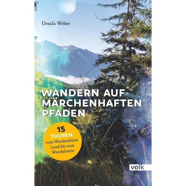 Wandern auf märchenhaften Pfaden - Wanderführer