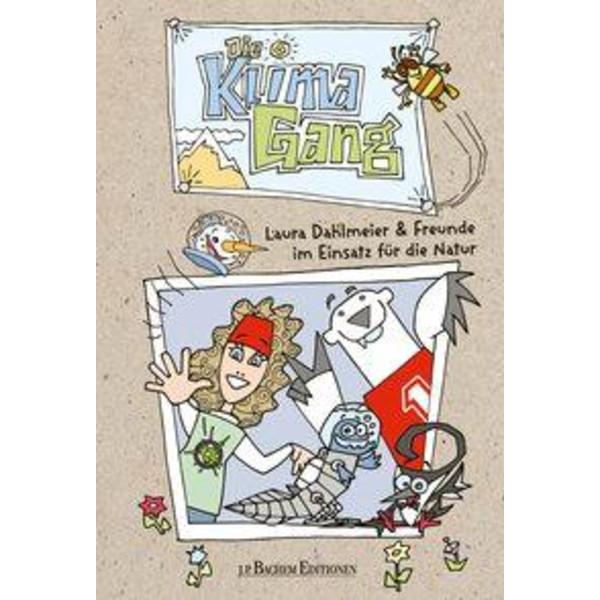 Klimagang: Laura Dahlmeier und ihre Freunde im Einsatz für die Natur - Kinderbuch