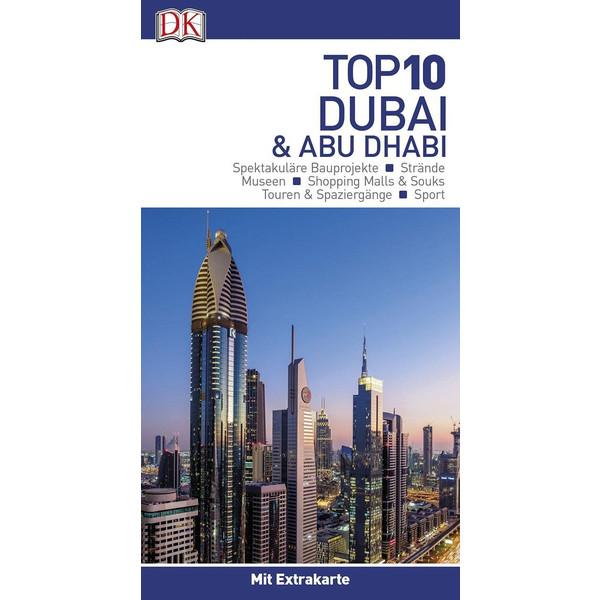 Top 10 Reiseführer Dubai & Abu Dhabi - Reiseführer