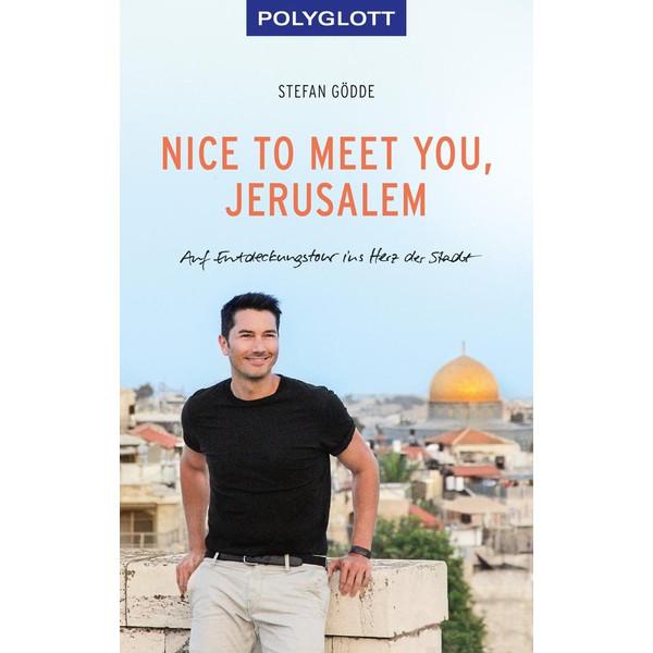 Nice to meet you, Jerusalem - Reiseführer