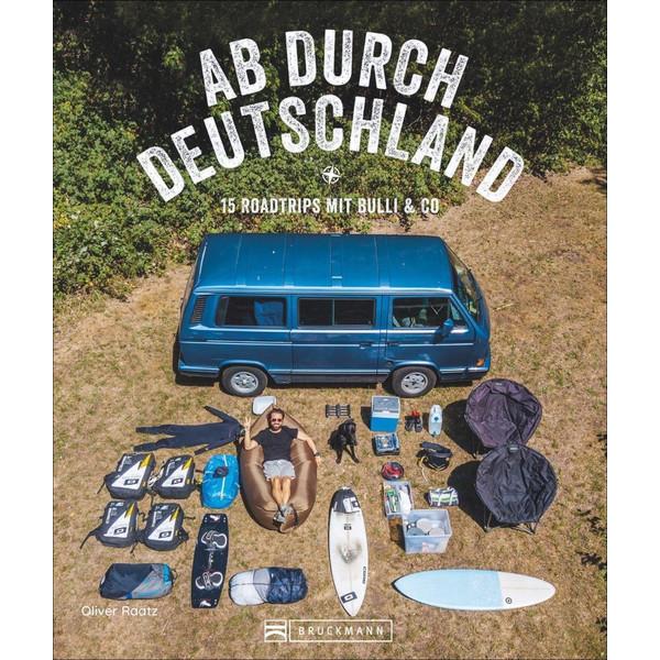 Ab durch Deutschland! - Reiseführer