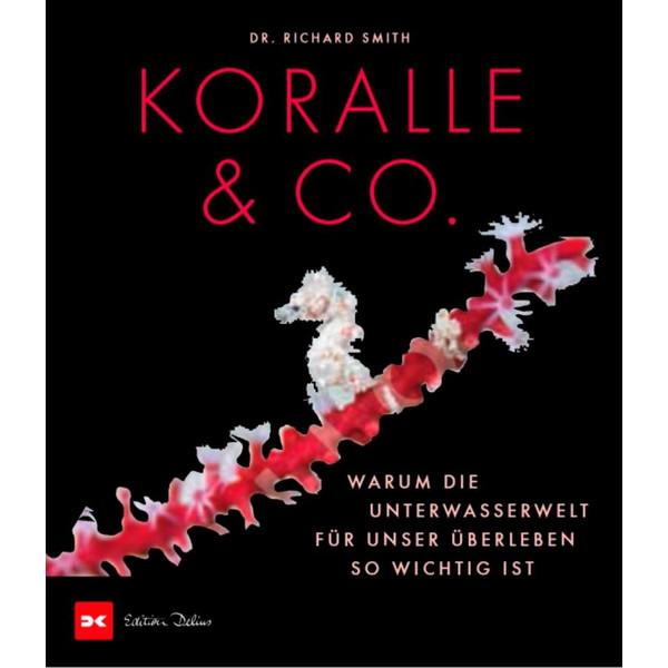 Koralle & Co. - Bildband