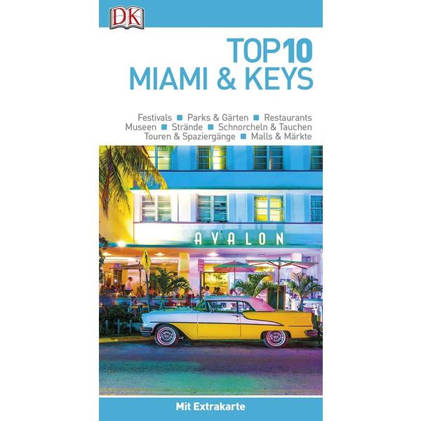 Top 10 Reiseführer Miami&Keys - Reiseführer