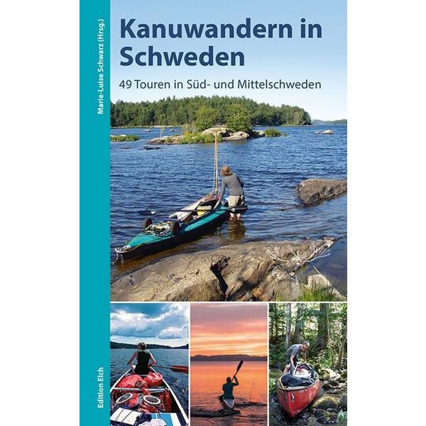 Kanuwandern in Schweden - Gewässerführer