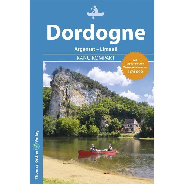 Kanu Kompakt Dordogne - Gewässerführer