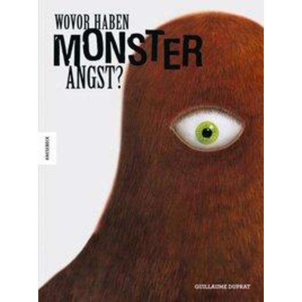 Wovor haben Monster Angst? - Kinderbuch