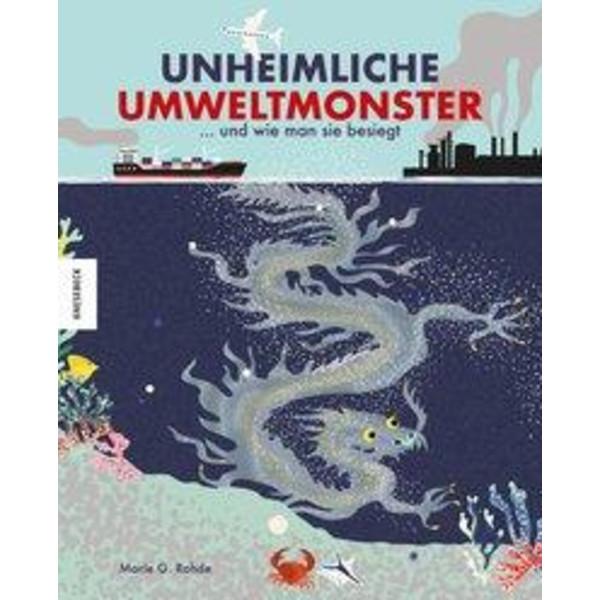 Unheimliche Umweltmonster - Kinderbuch