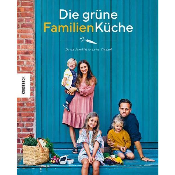 Die grüne Familienküche - Kochbuch