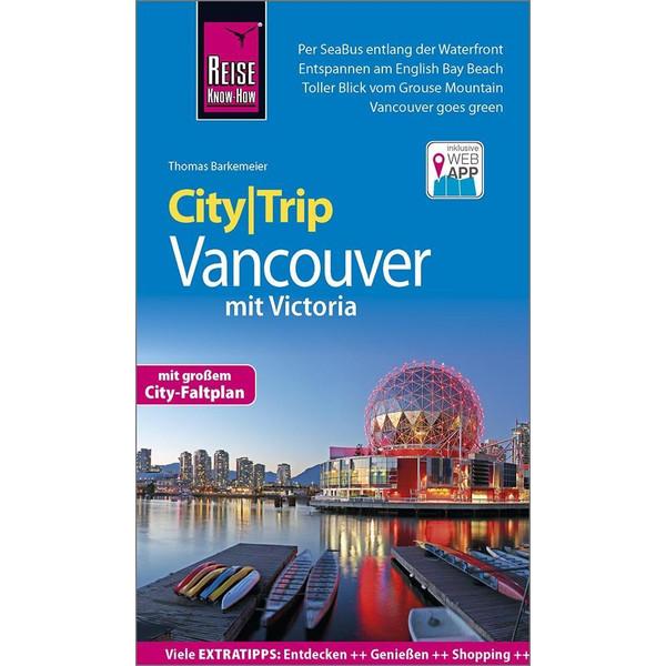 Reise Know-How CityTrip Vancouver mit Victoria - Reiseführer