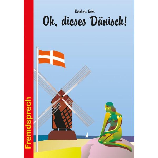 OH, DIESES DÄNISCH! - Sachbuch