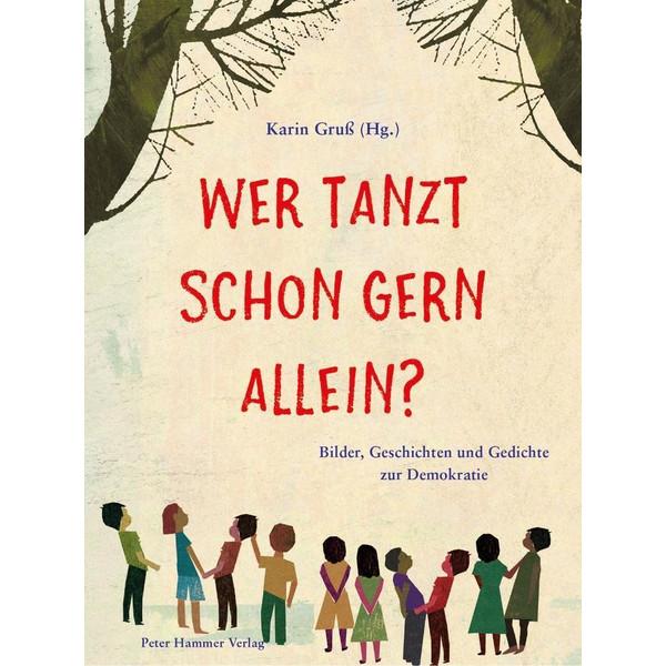 WER TANZT SCHON GERN ALLEIN? - Kinderbuch