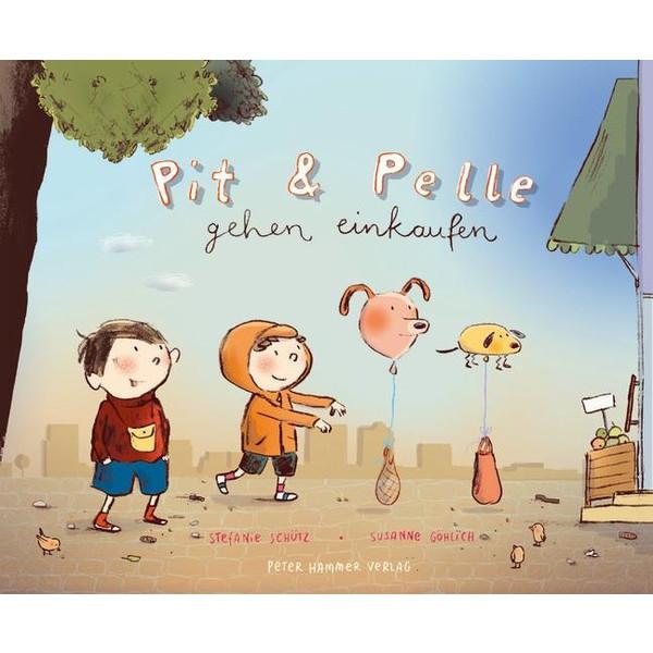 PIT UND PELLE GEHEN EINKAUFEN - Kinderbuch