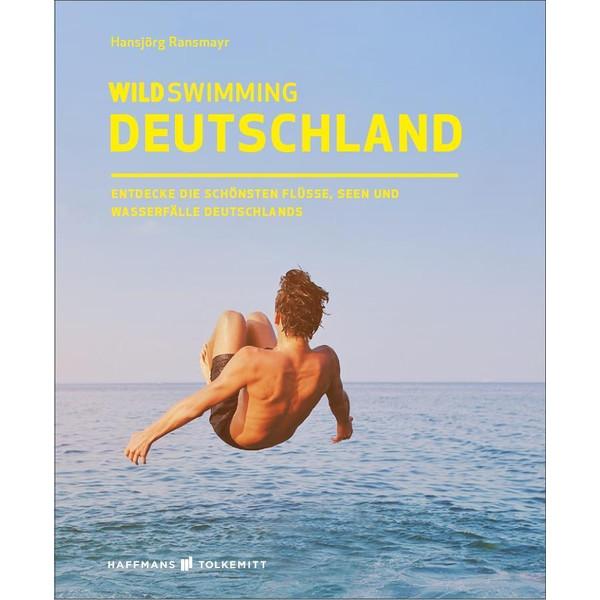 WILD SWIMMING DEUTSCHLAND - Reiseführer