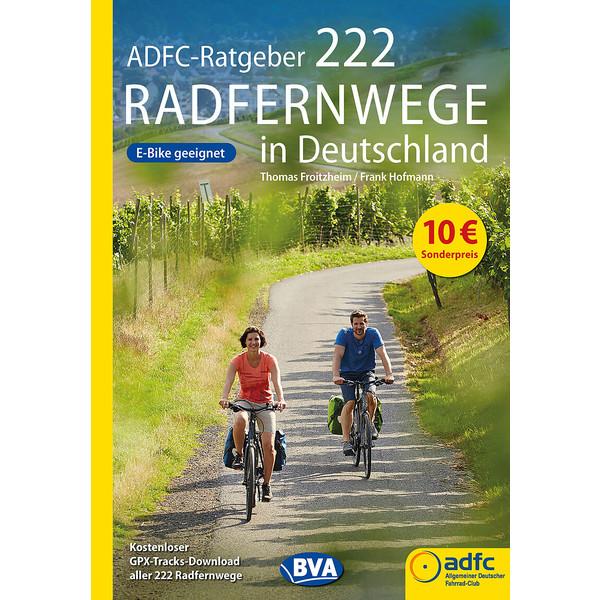 ADFC-RATGEBER 222 RADFERNWEGE IN DEUTSCHLAND - Radwanderführer