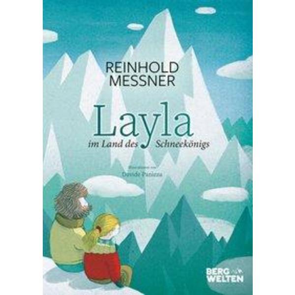LAYLA IM REICH DES SCHNEEKÖNIGS - Kinderbuch
