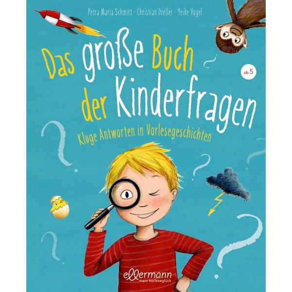 DAS GROßE BUCH DER KINDERFRAGEN - Sachbuch