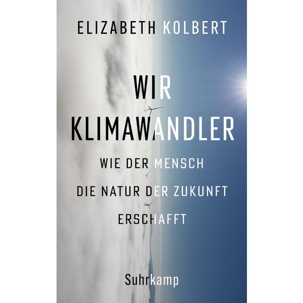 WIR KLIMAWANDLER - Sachbuch