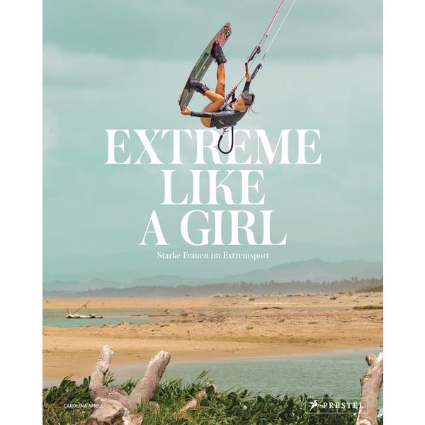 EXTREME LIKE A GIRL - Bildband