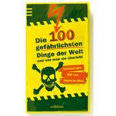DIE 100 GEFÄHRLICHSTEN DINGE DER WELT Kinder -