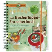 DAS BECHERLUPEN-FORSCHERBUCH Kinder - Kinderbuch