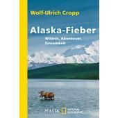 ALASKA-FIEBER  - Reisebericht