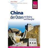 RKH Chinas Osten mit Beijing & Shanghai
