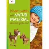 KINDER BASTELN MIT NATURMATERIAL Kinder -