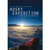 HUSKY EXPEDITION UNTER DEM POLARLICHT  -