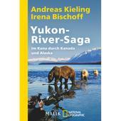 YUKON-RIVER-SAGA  - Reisebericht