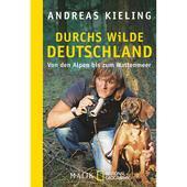 DURCHS WILDE DEUTSCHLAND  - Reisebericht