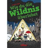WIE DU DIE WILDNIS ÜBERLEBST  - Kinderbuch