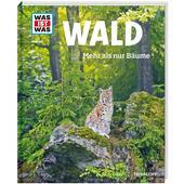 WAS IST WAS WALD  - Kinderbuch